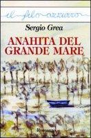 Anahita del grande mare - Grea Sergio