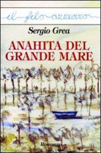 Copertina di 'Anahita del grande mare'