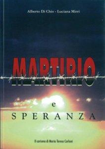 Copertina di 'Martirio e speranza. Il carisma di Maria Teresa Carloni'