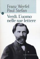 Verdi - Franz Werfel , Paul Stefan