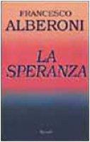 La speranza - Alberoni Francesco
