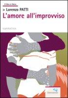 L' amore all'improvviso - Patti Lorenzo