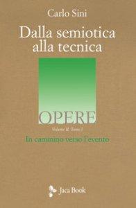 Copertina di 'Dalla semiotica alla tecnica. Vol. 2/1'