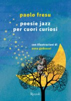 Poesie jazz per cuori curiosi - Fresu Paolo