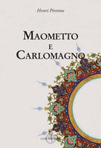 Copertina di 'Maometto e Carlomagno'