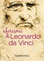Aforismi - Leonardo da Vinci