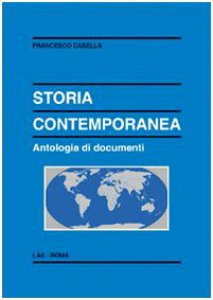 Copertina di 'Storia contemporanea. Antologia di documenti'