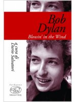 Bob Dylan. Blowin' in the wind