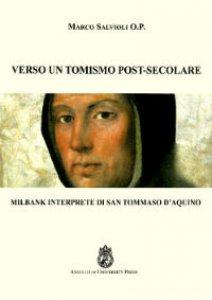 Copertina di 'Verso un tomismo post-secolare'
