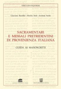 Copertina di 'Sacramentari e messali pretridentini di provenienza italiana'