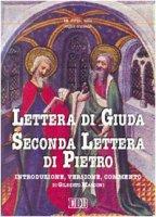 Lettera di Giuda-Seconda lettera di Pietro. Traduzione e commento - Marconi Gilberto