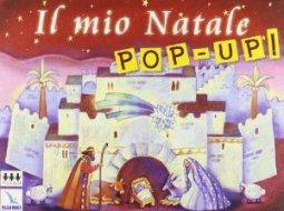 Copertina di 'Il mio Natale pop-up!'