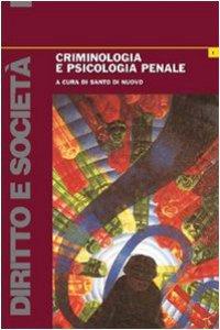 Copertina di 'Criminologia e psicologia penale'