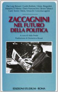 Copertina di 'Zaccagnini nel futuro della politica'