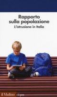 Rapporto sulla popolazione. L'istruzione in Italia