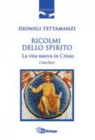 Ricolmi dello Spirito - Tettamanzi Dionigi
