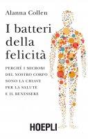 I batteri della felicità - Alanna Collen
