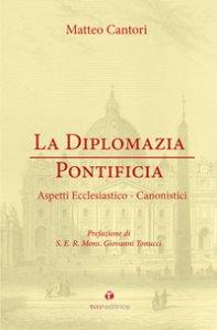 Copertina di 'La diplomazia pontificia'
