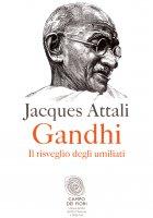Gandhi - Jacques Attali