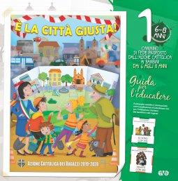 Copertina di 'È la città giusta! 1. Il cammino di fede per i bambini 6/8 anni - Guida'