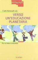 Verso un'educazione planetaria. Per un futuro sostenibile.