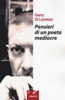 Pensieri di un poeta mediocre - Di Lorenzo Gerry