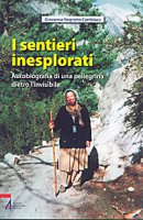 I sentieri inesplorati - Giovanna Negrotto Cambiaso