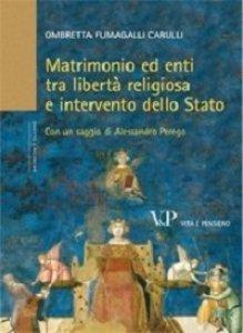 Copertina di 'Matrimonio ed enti tra libertà religiosa ed intervento dello Stato'