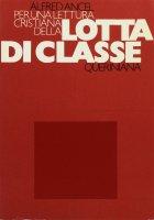 Per una lettura cristiana della lotta di classe - Ancel Alfred