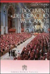 Copertina di 'I documenti del Concilio vaticano II (1962-65)'