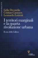I territori marginali e la quarta rivoluzione urbana. Il caso della Gallura - Decandia Lidia, Cannaos Christian, Lutzoni Leonardo