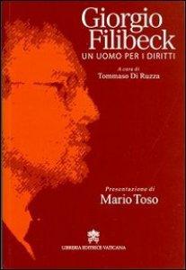 Copertina di 'Giorgio Filibeck. Un uomo per i diritti'