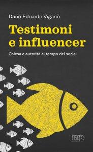Copertina di 'Testimoni e influencer'
