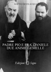 Copertina di 'Padre Pio e fra Daniele due anime gemelle'