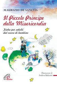 Copertina di 'Il Piccolo Principe della Misericordia'