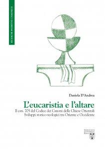 Copertina di 'L' eucaristia e l'altare'
