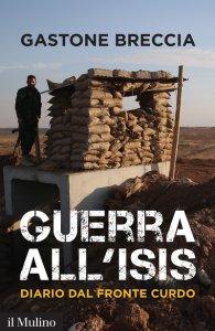 Copertina di 'Guerra all'ISIS'