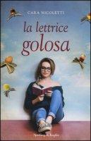 La lettrice golosa - Nicoletti Cara