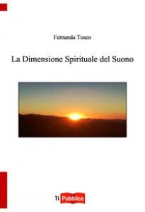 Copertina di 'La dimensione spirituale del suono'