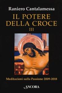 Copertina di 'Il potere della croce. Volume 3'