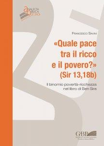 Copertina di 'Quale pace tra il ricco e il pover ? (Sir 13,18b)'