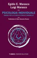 Psicologia individuale. Sinossi per la clinica di Danilo Cargnello - Marasco Egidio Ernesto, Marasco Luigi
