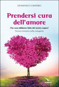 Copertina di 'Prendersi cura dell'amore'