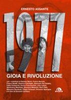 1977. Gioia e rivoluzione - Assante Ernesto
