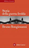 Storia della guerra fredda - Bruno Bongiovanni