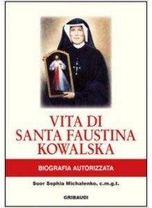 Copertina di 'Vita di Santa Faustina Kowalska'