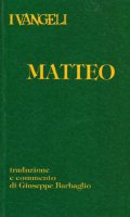 I Vangeli. Matteo - Barbaglio Giuseppe