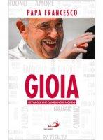 Gioia - Francesco (Jorge Mario Bergoglio)