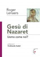 Gesù di Nazaret - Roger Lenaers