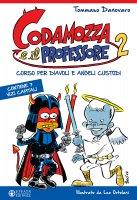 Codamozza e il professore 2 - Tommaso Danovaro